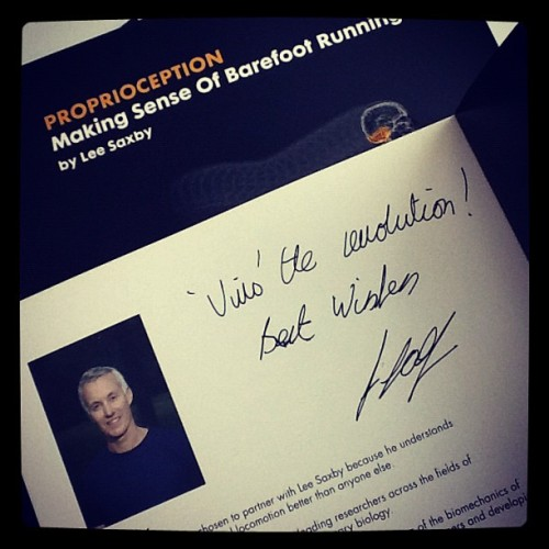 #proprioception - Making Sense of Barefoot Running, signed by the author: Lee Saxby (Taken with Instagram)