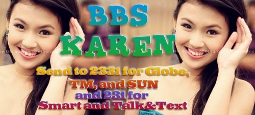 BBS KAREN SEND TO 231 FOR SMART & TALK N TEXT AND 2331 FOR GLOBE, TM AND SUN SUBSCRIBERS! 30 VOTES PER SIM PER DAY! VOTE NOW! :)