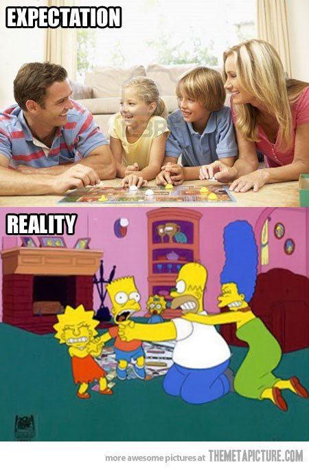 quick-meme:  When I play a board game with my family… http://quick-meme.tumblr.com