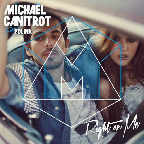 "Michael Canitrot Feat. Polina ""Right On Me"" (Including TV Noise Remix)"
