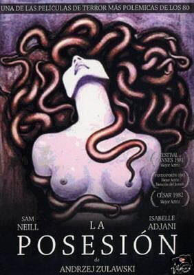 POSSESSION (1981). This disturbing French horror film made in Berlin by director Andrzej Zulawski stars Sam Neill and Isabelle Adjani as an acrimonious married couple.