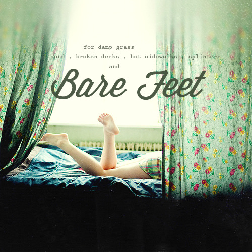 atticus-finches:  Bare Feet A Summer Mix You Always Make Me Smile - Kyle Andrews Rinse Me Down - Bombay Bicycle Club Faster - Matt Nathanson Sweetheart - The Juliets Extraordinary - Better Than Ezra Sympathy - The Goo Goo Dolls Seashell - Seabear Long Hot Summer - Keith Urban I've Got This Friend - The Civil Wars Barefoot Blue Jean Night - Jake Owen Waiting For My Chance To Come - Noah And The Whale The Cave - Mumford & Sons Same Changes - The Weepies Home - Edward Sharpe & The Magnetic Zeros (like you didn't know it was coming)  Download