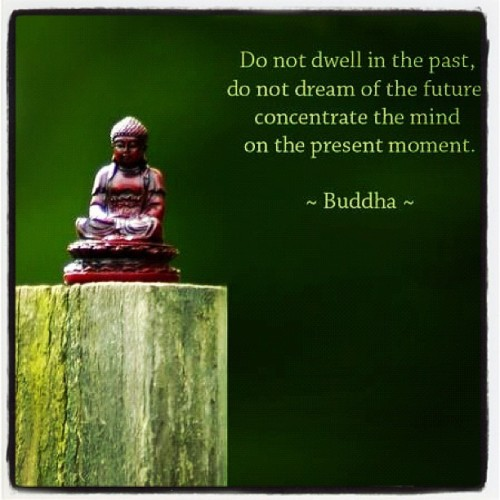 #rightnowisallthatmatters #buddha (Taken with Instagram)