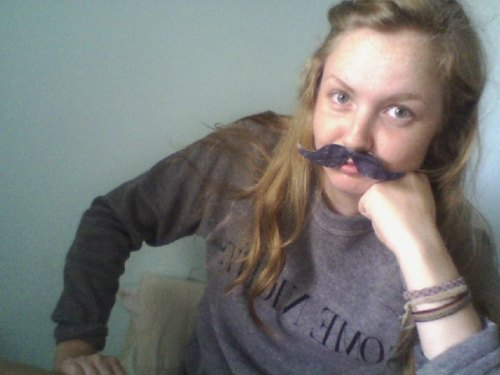 I think mustaches are pretty fun. Submitted by: itsalwayssunnyinatx