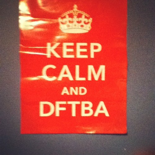#dftba (Taken with Instagram)