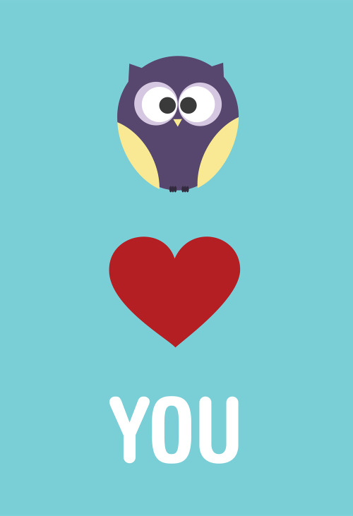 "eatsleepdraw:  Owl Love You by Ninjabot This print is now for sale for $20 for a 13""x19"" at TheNinjabot.com Follow us on Tumblr, Twitter, Facebook, or Instagram @theninjabot"
