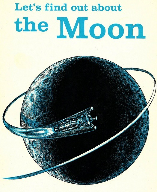 """Lets Find Out About the Moon""  1966 cover detail"