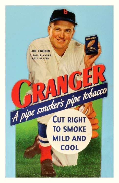 Joe Cronin - A Ball Player's Ball Player 1930's Granger Pipe Tobacco AdCut Right To Smoke, Mild And Cool