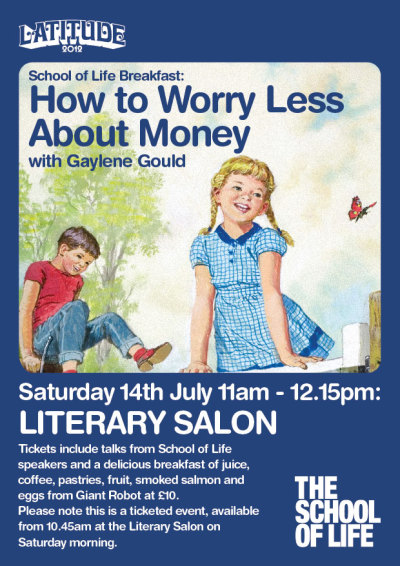 School of Life present: How To Worry Less About Money…