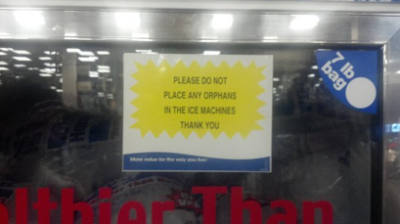 collegehumor:  Please Do Not Place Any Orphans In the Ice Machine But he asked for more gruel. What am I supposed to do? Sell him?