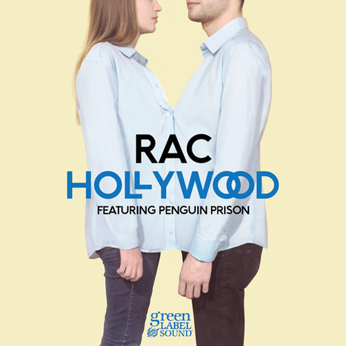 RAC (feat. Penguin Prison) - Hollywood
