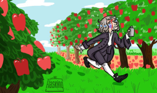 Did you know that Newton ran bruised through an orchard, drunk, just before discovering gravity! Or something like that.  This was done for Flasking.com and soon there will be a link so you can read the story yourself!