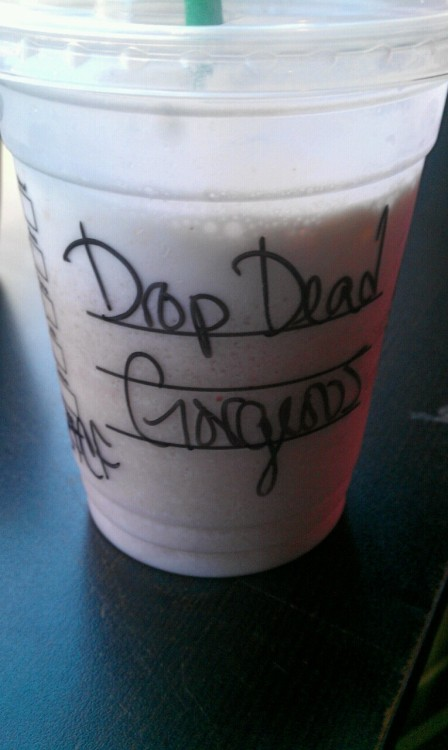 runawaywiithme:  Went to starbucks, and they wrote this on my cup!(: made my day haha.
