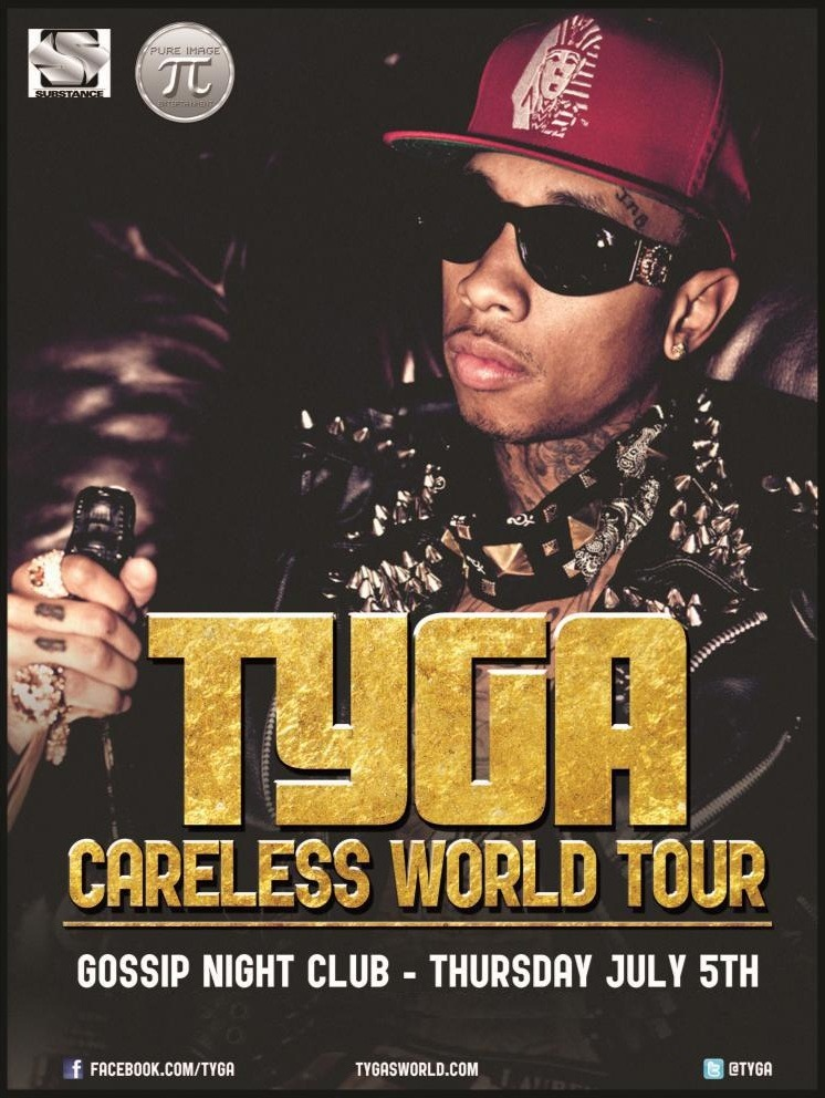 Tyga Live In Concert @ Gossip Night Club - Thursday (Today) July 5th. #CarelessWorldTour