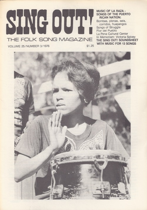 comoelfilodelmachete:  SING OUT! The Folk Song Magazine (Vol. 25/Number 3/1976)