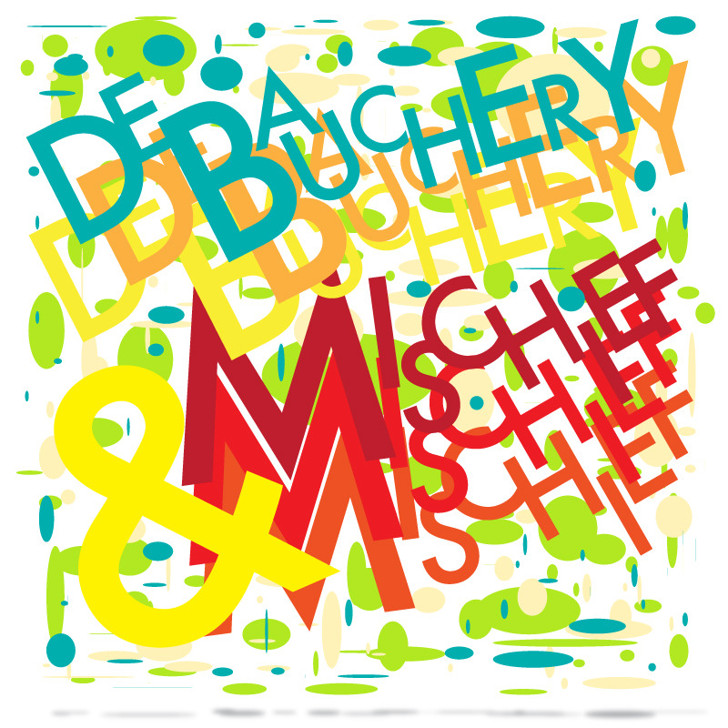 Debauchery & Mischief By James Green 800px x 800px 2012