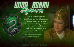 Starfleet-Houses » Winn Adami: Over the course of DS9, Kai Winn shows her true colours. As a power-hungry, controlling, ambitious and jealous woman who cannot stand to have events unfold any way but her own, she is sorted into Slytherin House.
