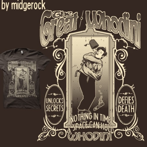 "midgerock:  ""The Great Whodini"" by midgerock My Doctor Who/Houdini inspired design is available at shirt.woot for $15.00!"
