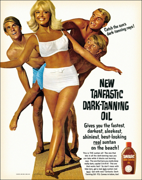 Tanfastic Dark-Tanning Oil, 1966 advertisement.