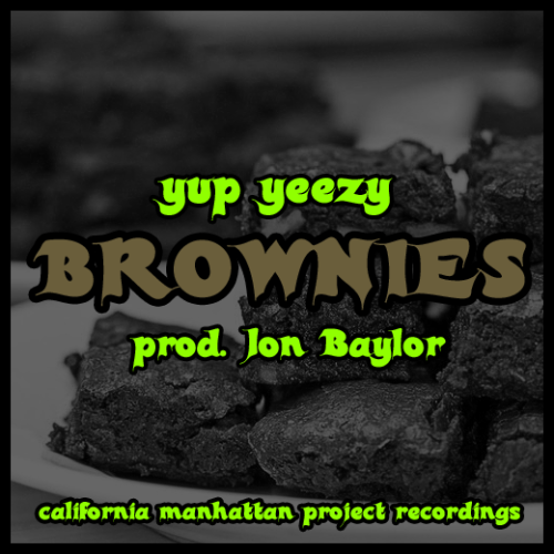 "camprecordings:  NEW! @YupYeezy - Brownies (Prod. Jon Baylor) from the upcoming ""Blue Dream EP"" Download Here: http://soundcloud.com/yup-yeezy/brownies"