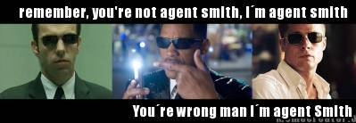 The real Agent Smith