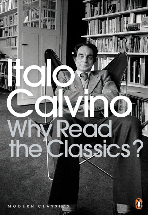 nevver:  1. The classics are those books about which you usually hear people saying: 'I'm rereading…', never 'I'm reading….' [Italo Calvino's 14 Definitions of What Makes a Classic]