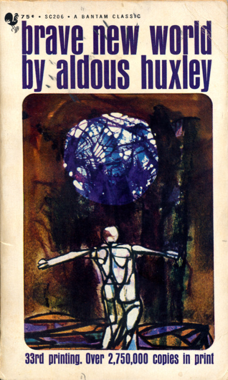 Brave New World by Aldous Huxley • Cover illustration by Lynn Sweat • Bantam, 1967