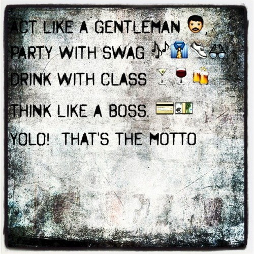 #Tweegram #Gentleman #Swag #Class #likeaboss #yolo #funny #party (Taken with Instagram)
