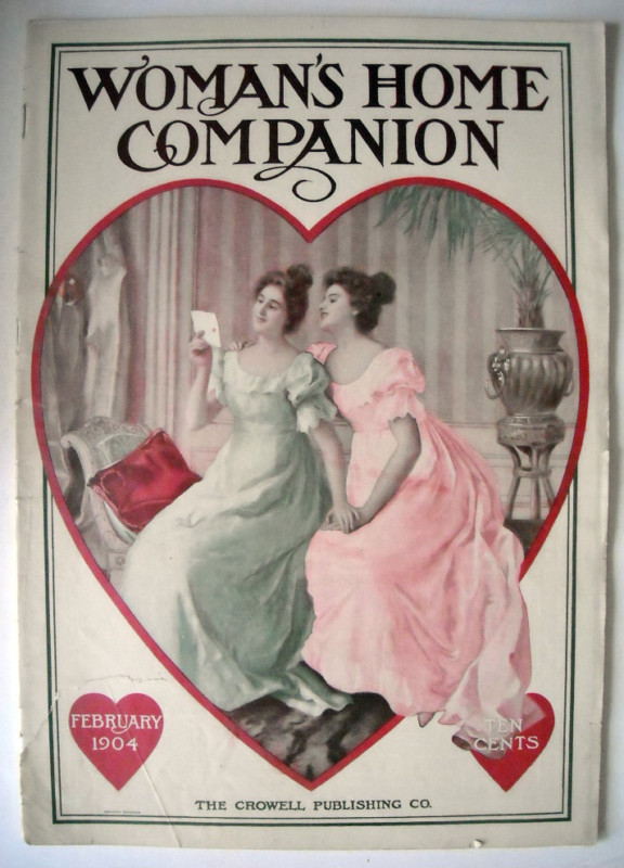 Woman's Home Companion, February 1904. Front cover by G. Dalla Noce. Included are A Visit to the Home of Thomas A. Edison; My Recollections of Abraham Lincoln, by Gibson William Harris; recipes; fashions; Two Examples of Relief Crochet; full-page Cream of Wheat ad. With thee all toils are sweet; each clime hath charms; earth-sea alike – our world within our arms! - George Gordon, 19th-century poet