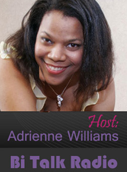 Bi Talk Radio | Host Adrienne Williams