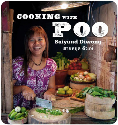 Cooking with Poo by Khun Poo. Definitely the most unfortunate nickname for a chef ever.