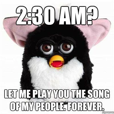 ruralboyg:  IHATETHESETHINGS   And they've brought them back….. Furby 2.0
