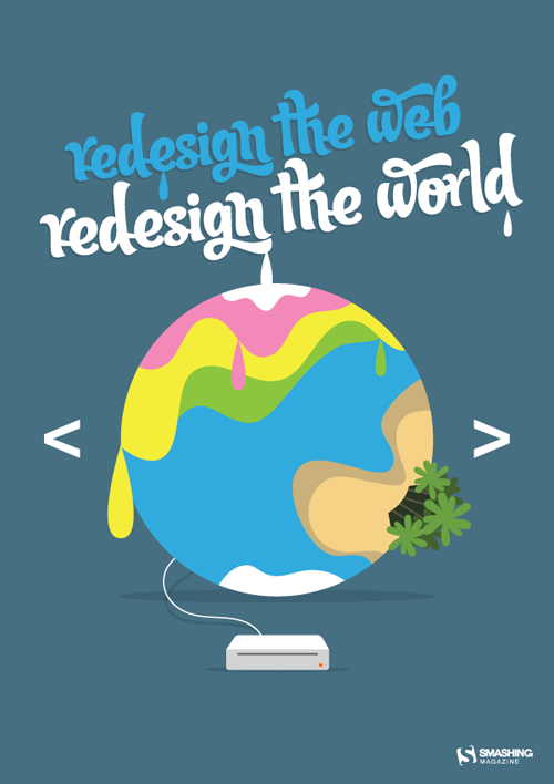 Redesign the web, Redesign the world with Smashing Magazine !