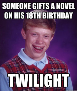 It's bad luck not to follow Bad Luck Brian
