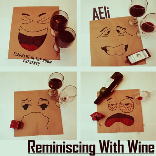 "Elephant in the Room Presents: ""Reminiscing With Wine"" by AEli. The first mixtape from young up and coming artist from the Los Angeles area. As cultivatedsociety.com put it ""As you listen through each song, the passion in his voice and delivery matched with the truth and realness of his lyrics is something I think most artists strive for but never attain. I do want to issue a warning to all you good people out there, this mixtape may cause excessive replay disorder."" Click the picture or link below to listen or download this mixtape http://www.datpiff.com/AEli-Reminiscing-With-Wine-mixtape.370533.htmld"