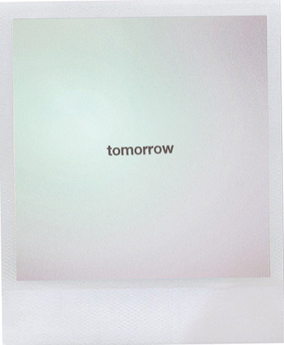 ohawn:  what if tomorrow never comes? do it today