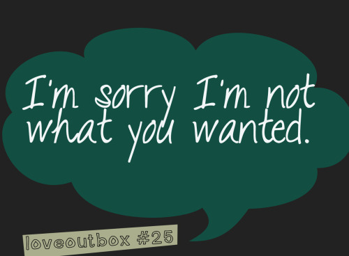 loveoutbox:  Im sorry… ————more at loveoutbox—————