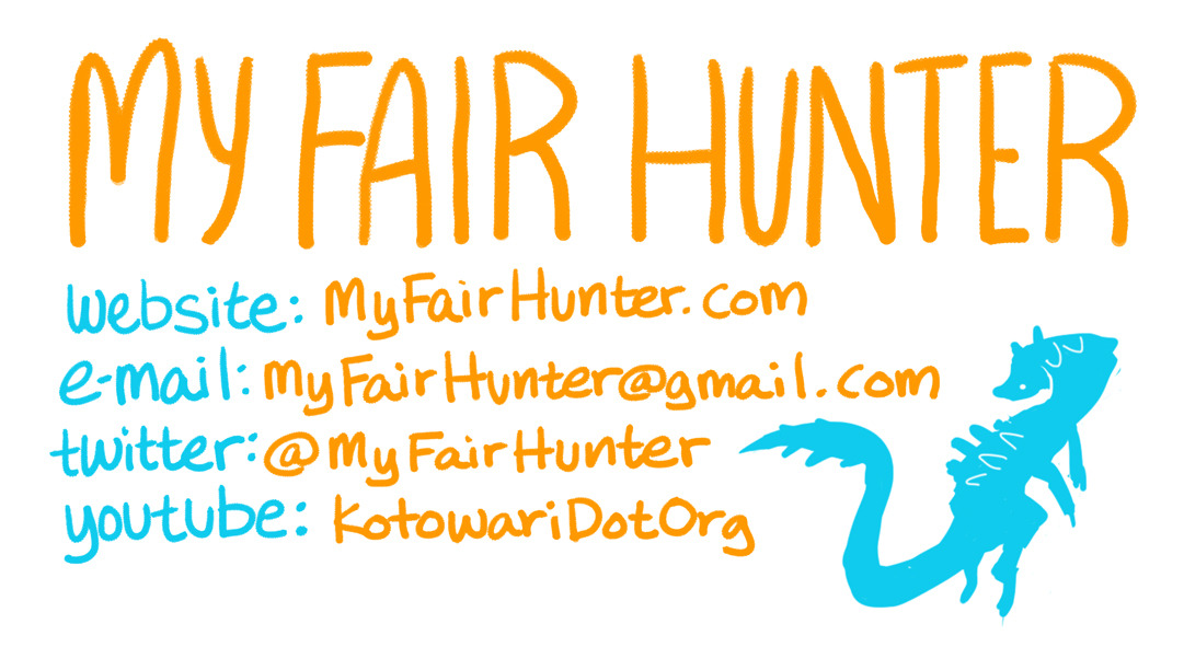 The My Fair Hunter team is gearing up for ConnectiCon!  Today we combined our efforts to make some cards to hand out at the show.  They feature all the basic info on where to find us on the web, as well as a cute Lagiacrus sketch.  Funny story: this sketch was actually the basis for our Lagiacrus wallpaper Sarah drew a while ago.  I loved the drawing but knew he was much too small to use on the site… but he's the perfect size for a business card!
