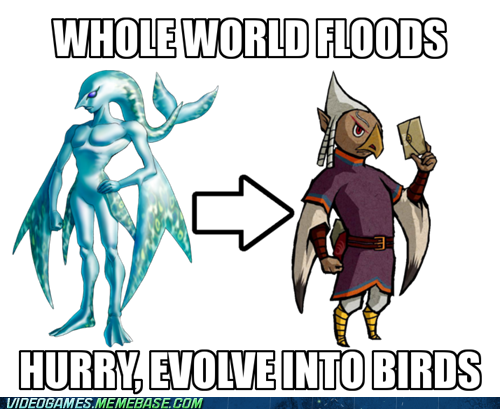 "Wind Waker! O"" Yea! Lets evolve into birds!"