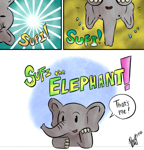 It's Sufi! Sufi! Sufi the Elephant!