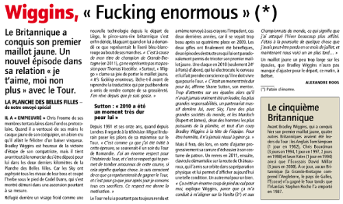 inrng:  L'Equipe's headline about Bradley Wiggins, quoting him from yesterday's post-race press conference. I doubt his home newspapers in Britain opted for the same title.  HAHAHA