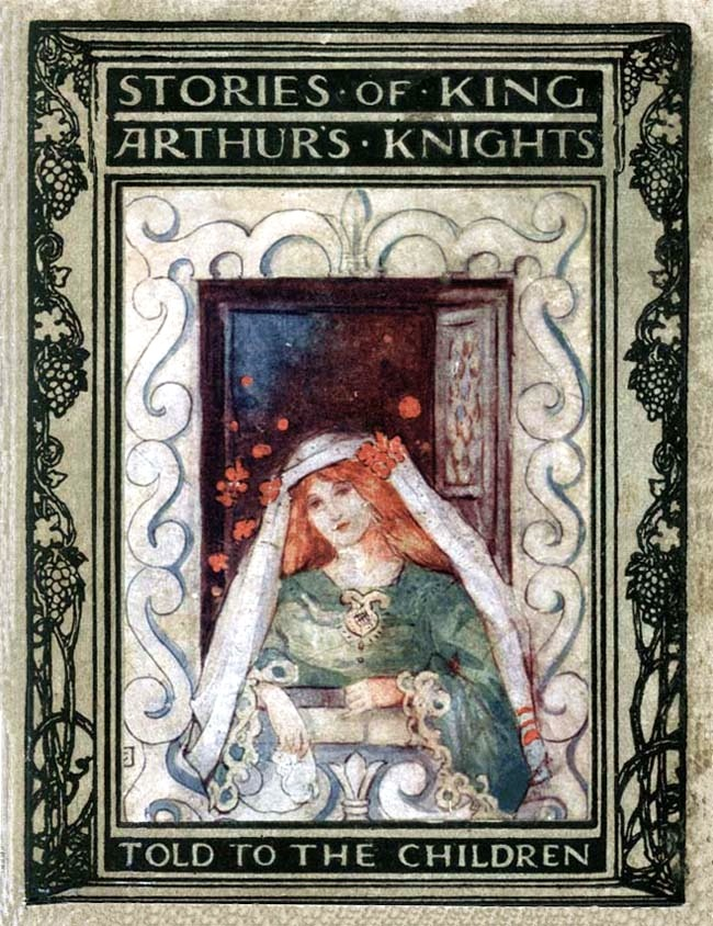 Katharine Cameron ~ Book Cover ~ Stories of King Arthur's Knights Told to the Children ~ 1907 ~ via