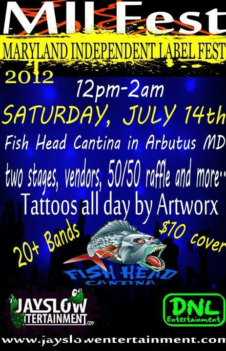 Maryland Independent Label Fest going down Sat., July 14, 2012 at Fish Head Cantina!