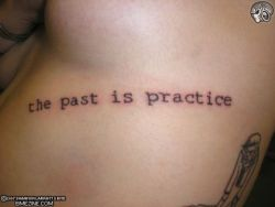 all-things-alternative:  The past is practice.