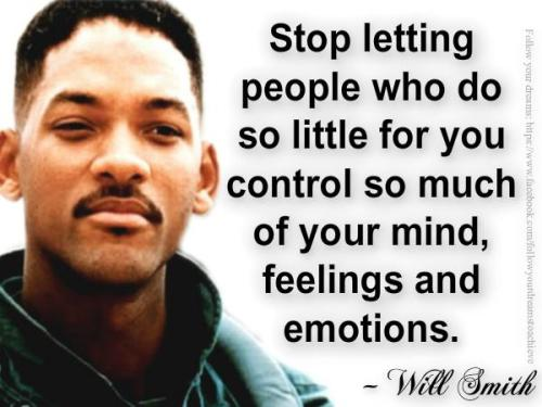 Stop letting people who do so little for you control so much of your mind, feelings and emotions. http://www.ericabrooks.com