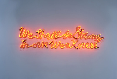 We Shall Be Strong in Our Weakness (2012, red neon) by YAEL BARTANA