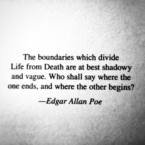 The boundary is at all times easy to know. It is a place of terrible fear and distress. If you are too afraid to go on, you are in the boundary. If you give in then you will surely die. Do not be afraid. Live.