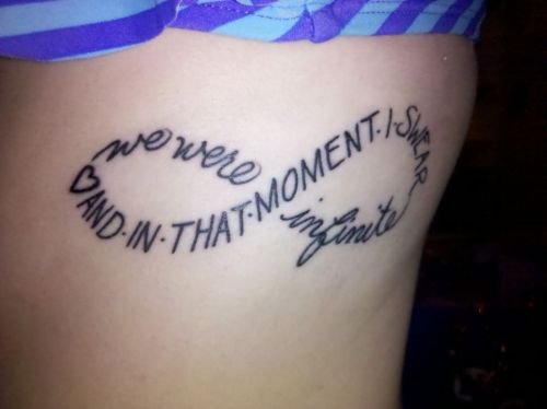 fuckyeahtattoos:  Tattoo #2. Favorite quote from my favorite book, The Perks of Being a Wallflower. Done at Defiance Tattoos in Kent, OH.