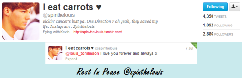 Today, June 8, 2012,  we lost a directioner to cancer. And her last tweet was to Louis Tomlinson. RIP.