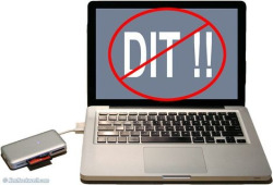 A Laptop and card reader does not a DIT make.